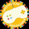 Spectacular MegaGamer