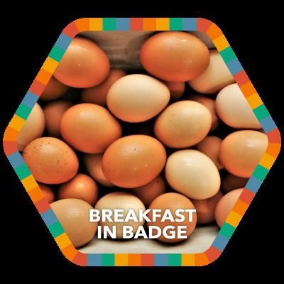 Breakfast in Badge