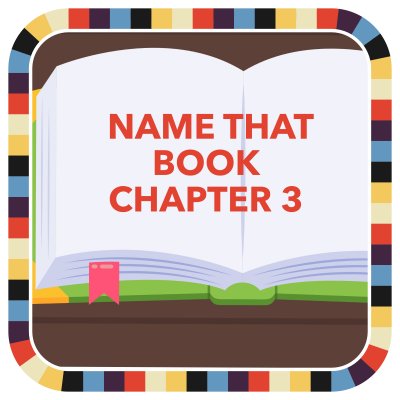 Name That Book: Chapter 3 badge image