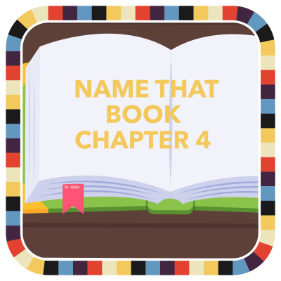 Name That Book: Chapter 4 badge image