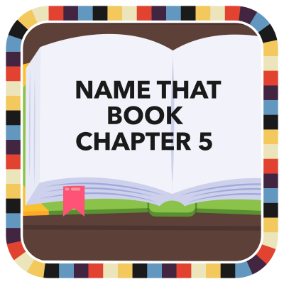 Name That Book: Chapter 5