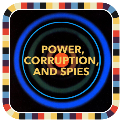 Power, Corruption, and Spies badge image