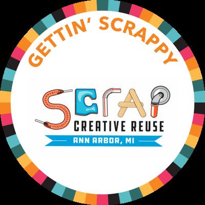 SCRAP Creative Reuse presents Gettin' Scrappy!