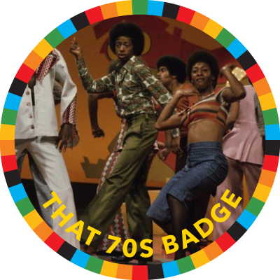 That 70s Badge