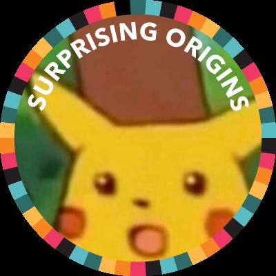 Surprising Origins