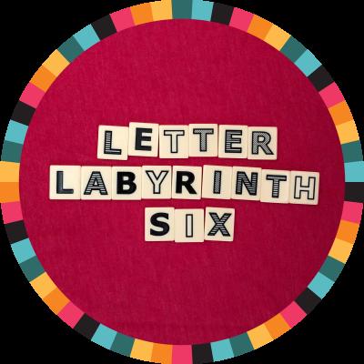 Letter Labyrinth Six