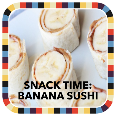 Snack Time: Banana Sushi