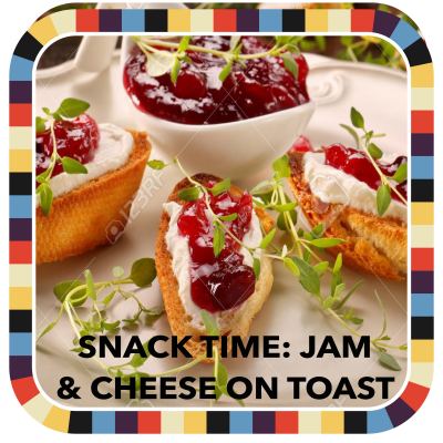 Snack Time: Jam & Cheese on Toast badge image