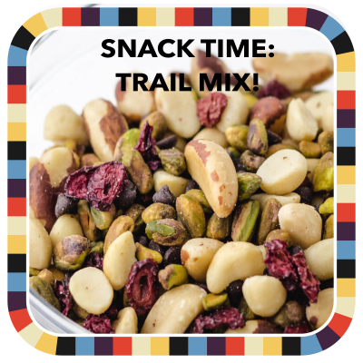 Snack Time: Trail Mix! badge image