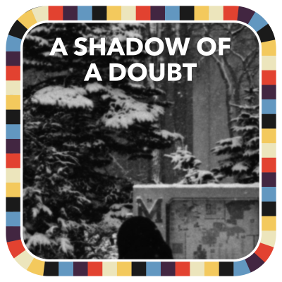 A Shadow of a Doubt badge image