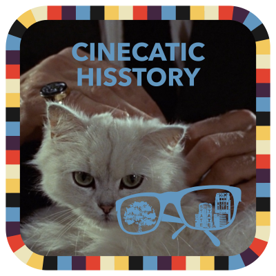 Cinecatic Hisstory