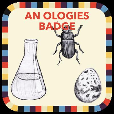 An Ologies Badge
