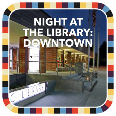 Night at the Library: Downtown badge image