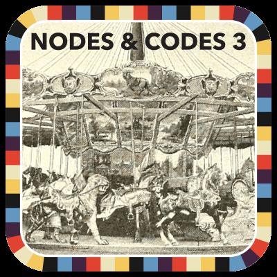 Nodes & Codes 3