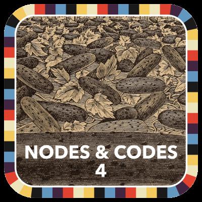 Nodes & Codes 4