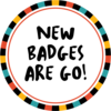 New Badges ARE GO