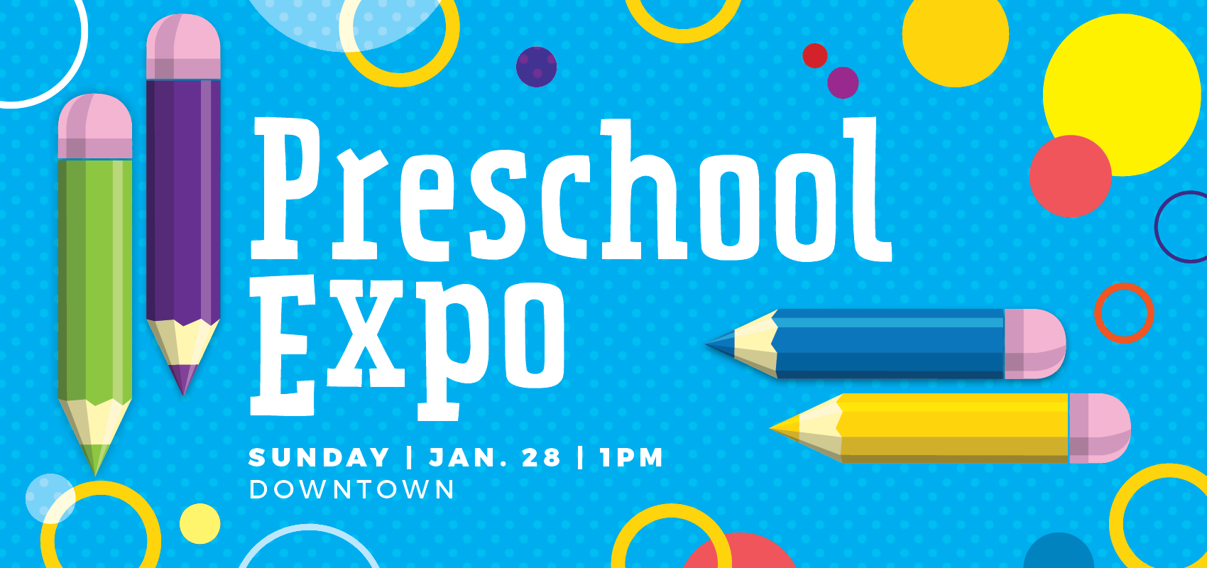 Preschool Expo. Meet local preschools.