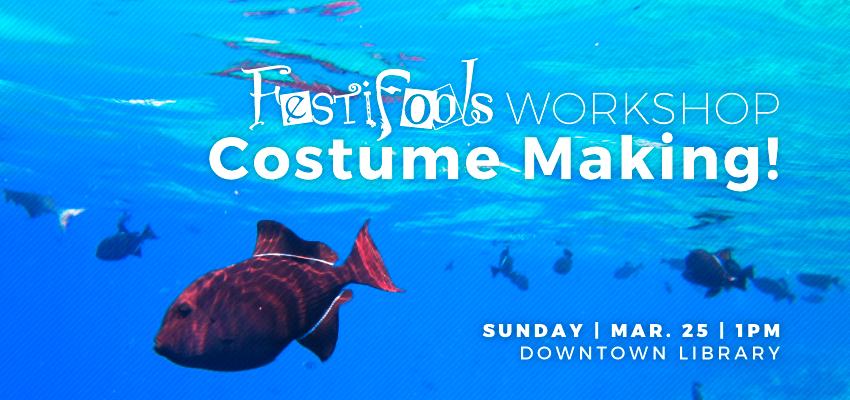 Festifools - Sunday March 25. .