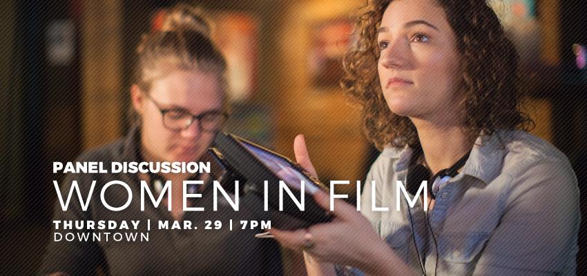 Women In Film - Thurs March 29. .