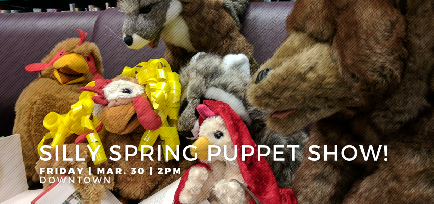 Puppet Show - Friday, March 30. .