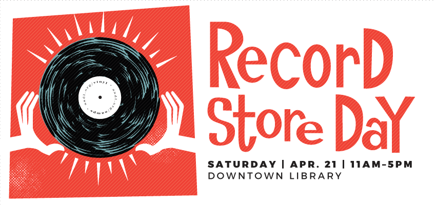Record Store Day - Sat. April 21. .