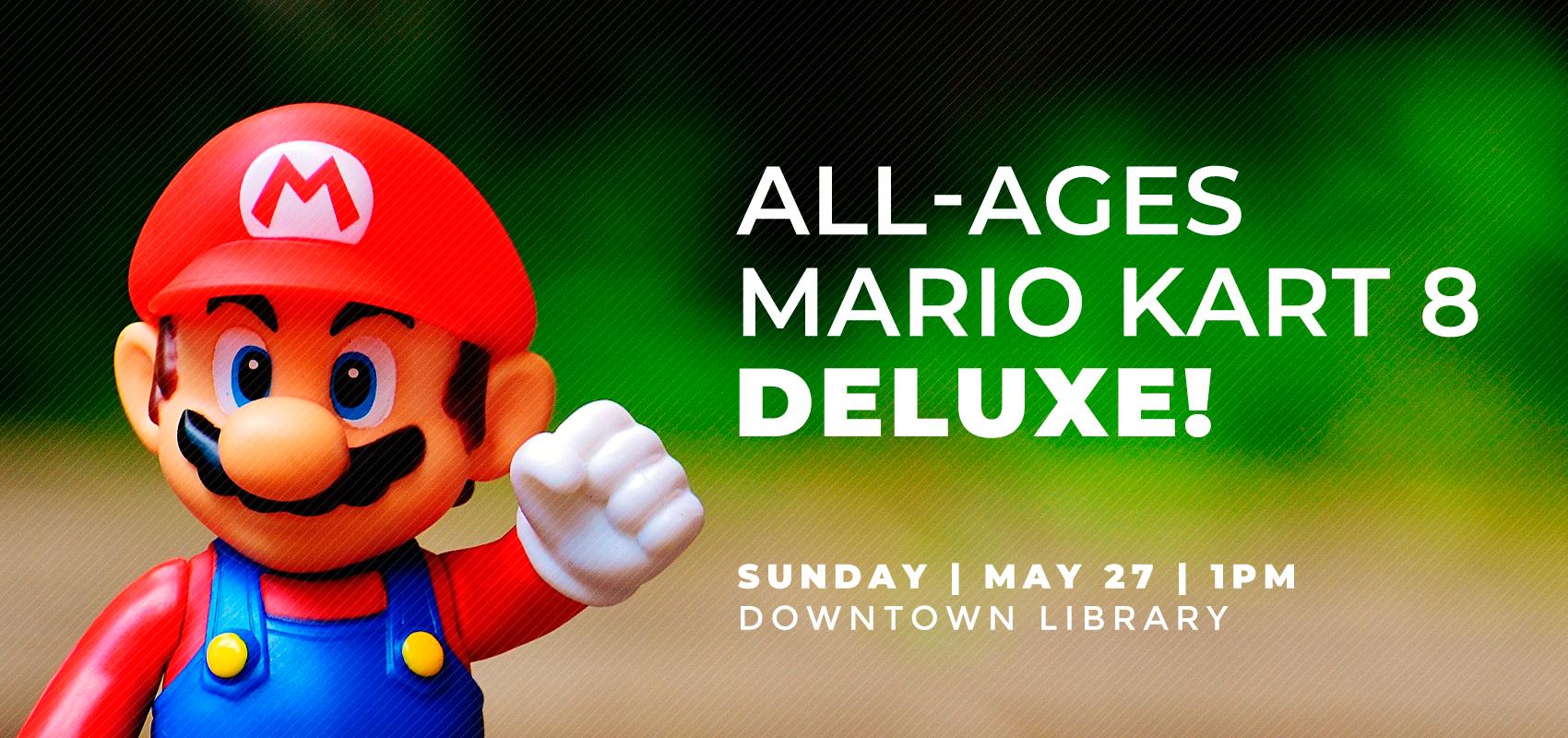 Mario Kart - Sunday May 27. .