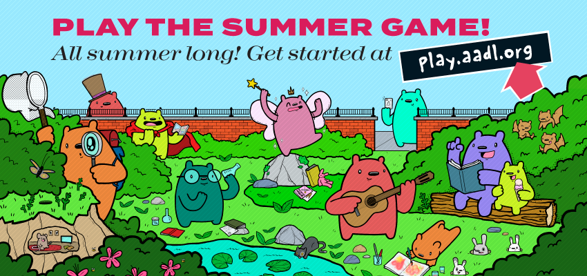 Play the Summer Game!. Read, Discover, Play all summer long!.