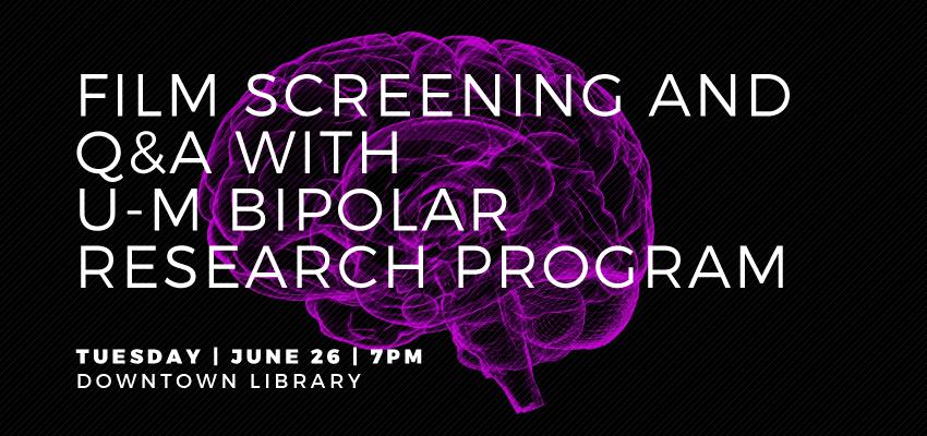 BiPolar Disorder - Tuesday, June 26. .