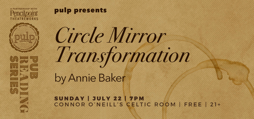 Circle Mirror - Sunday, July 22. .