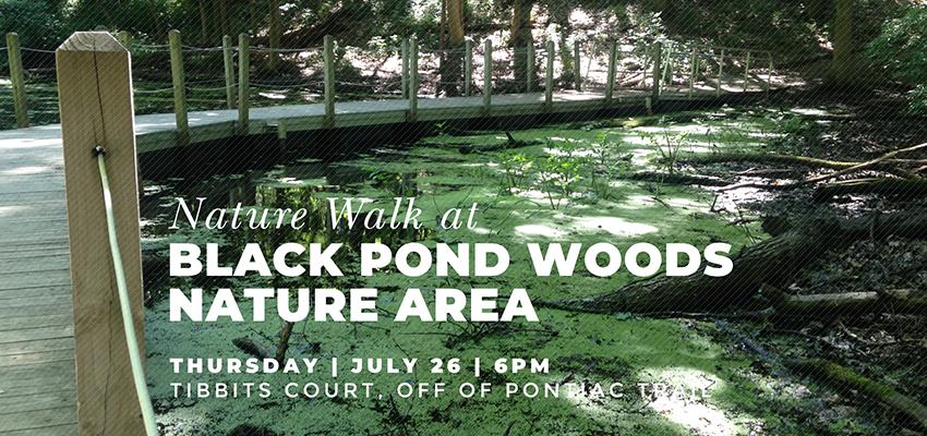 Black Pond - Thurs July 26. .