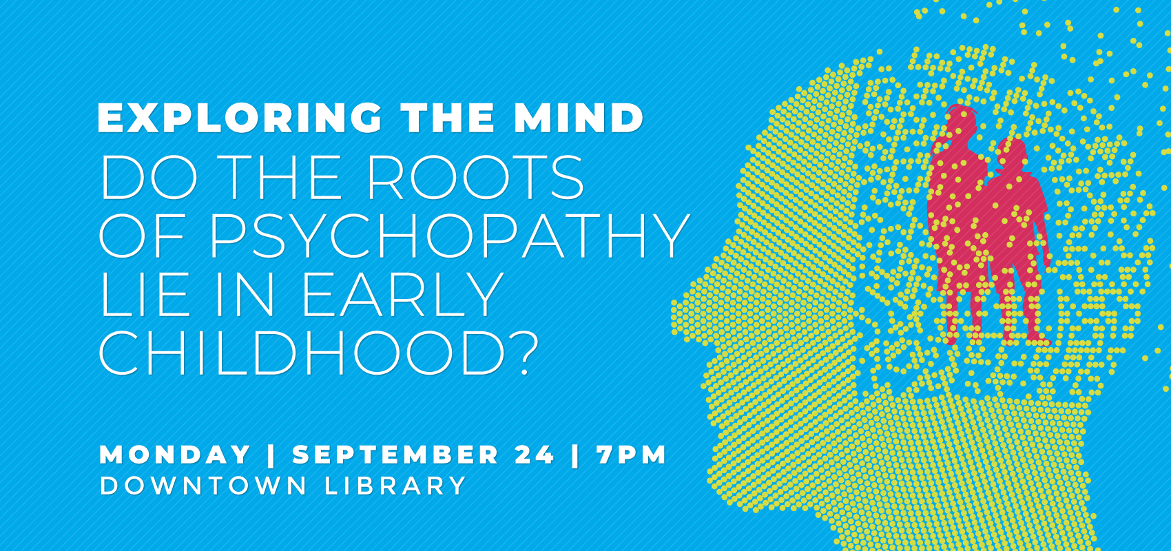 Exploring The Mind - Monday Sept 24. .