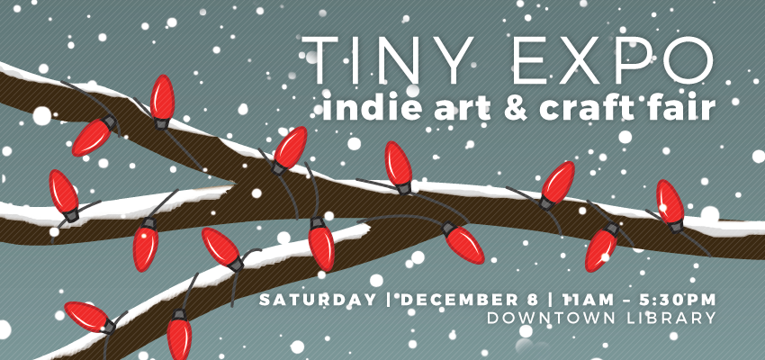 Tiny Expo - Sat Dec 8. .