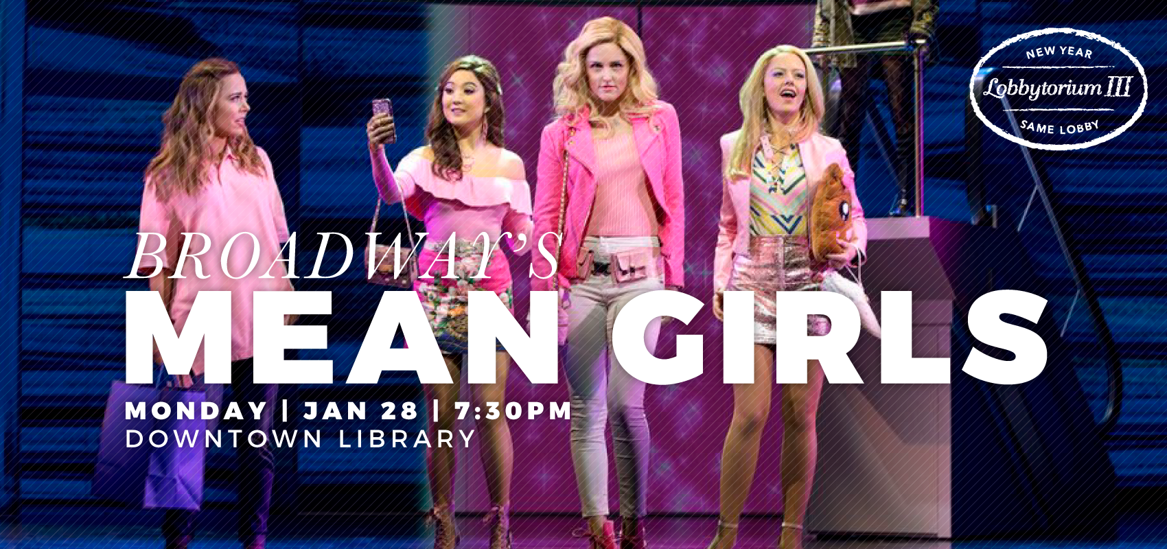 Mean Girls - Monday, Jan, 28. .