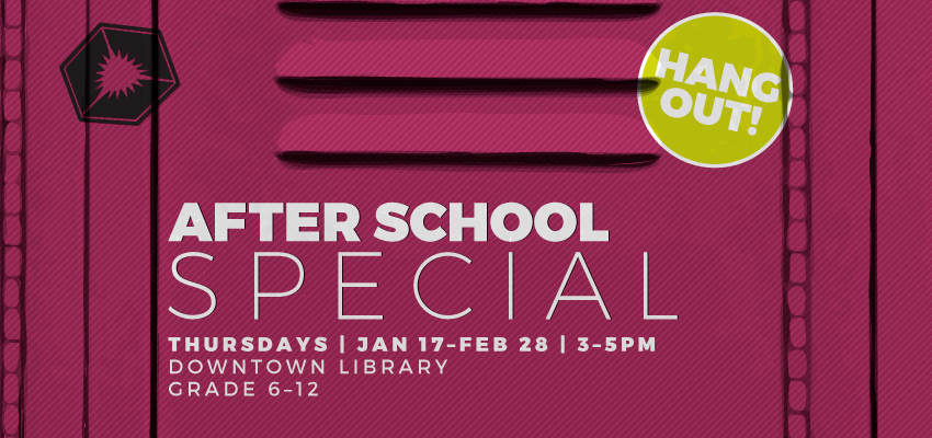 Afterschool Special - Thurs. Jan 17. .