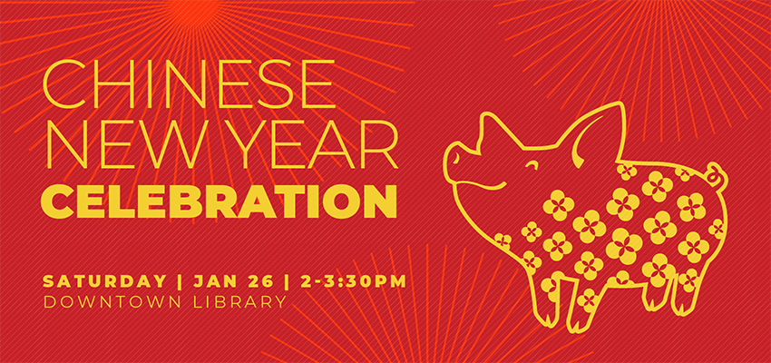Chinese New Year - Sat. Jan 26. .