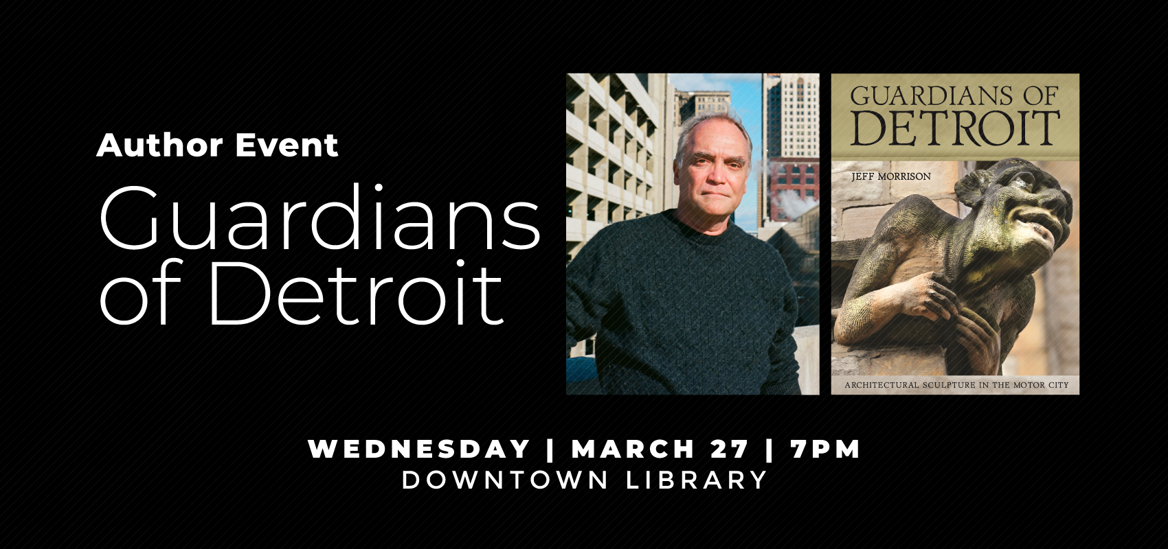 Guardians of Detroit - Wednesday March 27. .