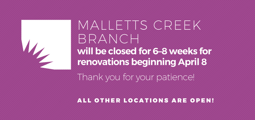 Malletts Creek Branch Closure - April 8 . .