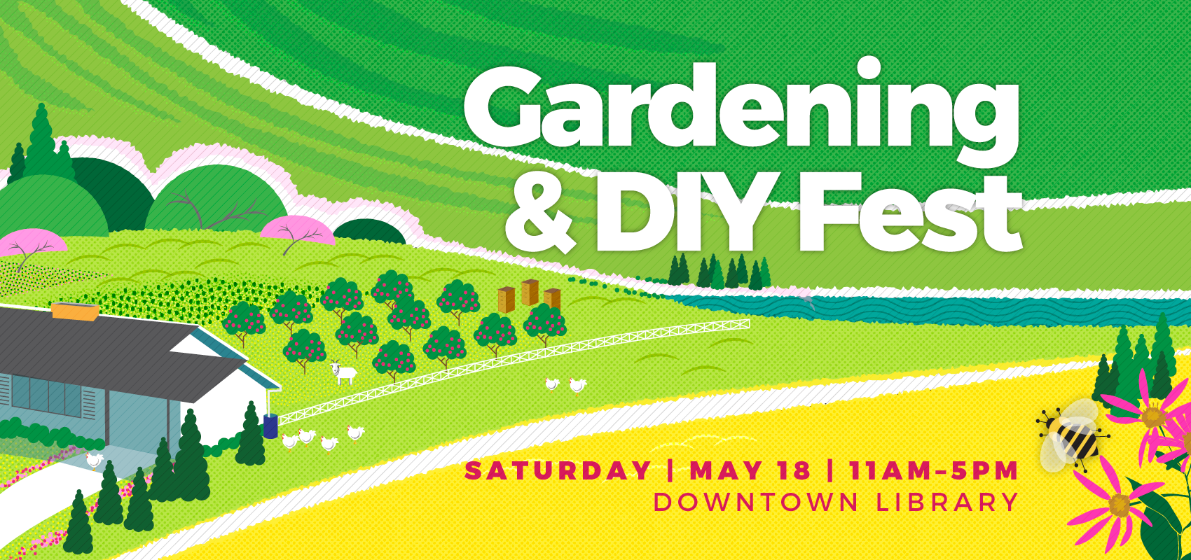 2019 Gardening and DIY Fest - Sat. May 18. .
