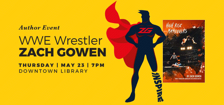 WWE Wrestler Zach Gowen - Thursday May 23. .