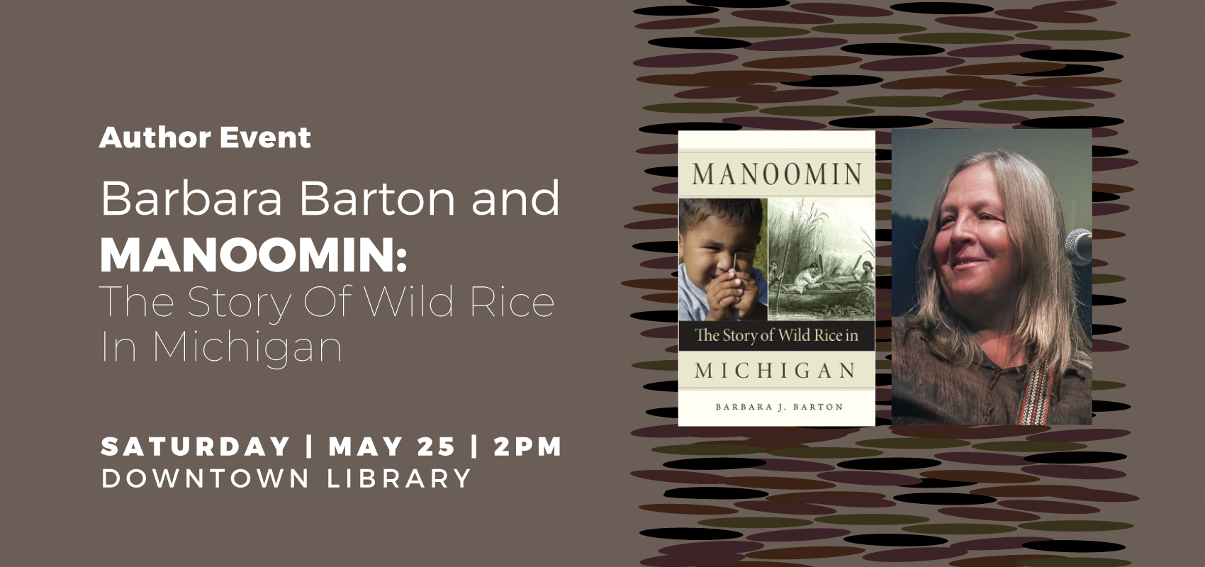 Manoomin - Sat. May 25. .