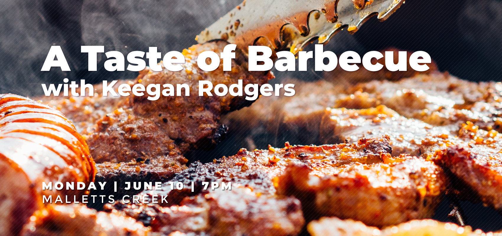 A Taste of Barbecue - Monday, June 10. .