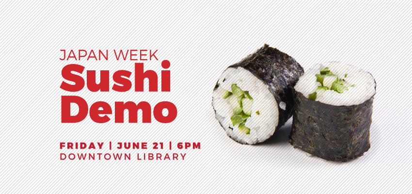 Sushi Demo - Friday June 21. .