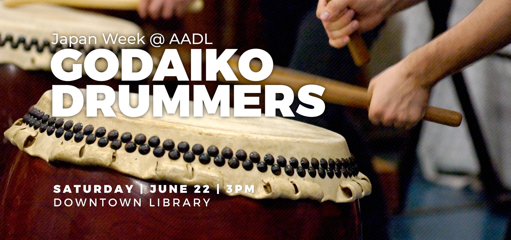 Godaiko Drummers - Saturday June 22. .