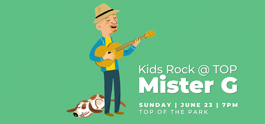 Kids Rock @ TOP | Mister G - Sunday June 23. .
