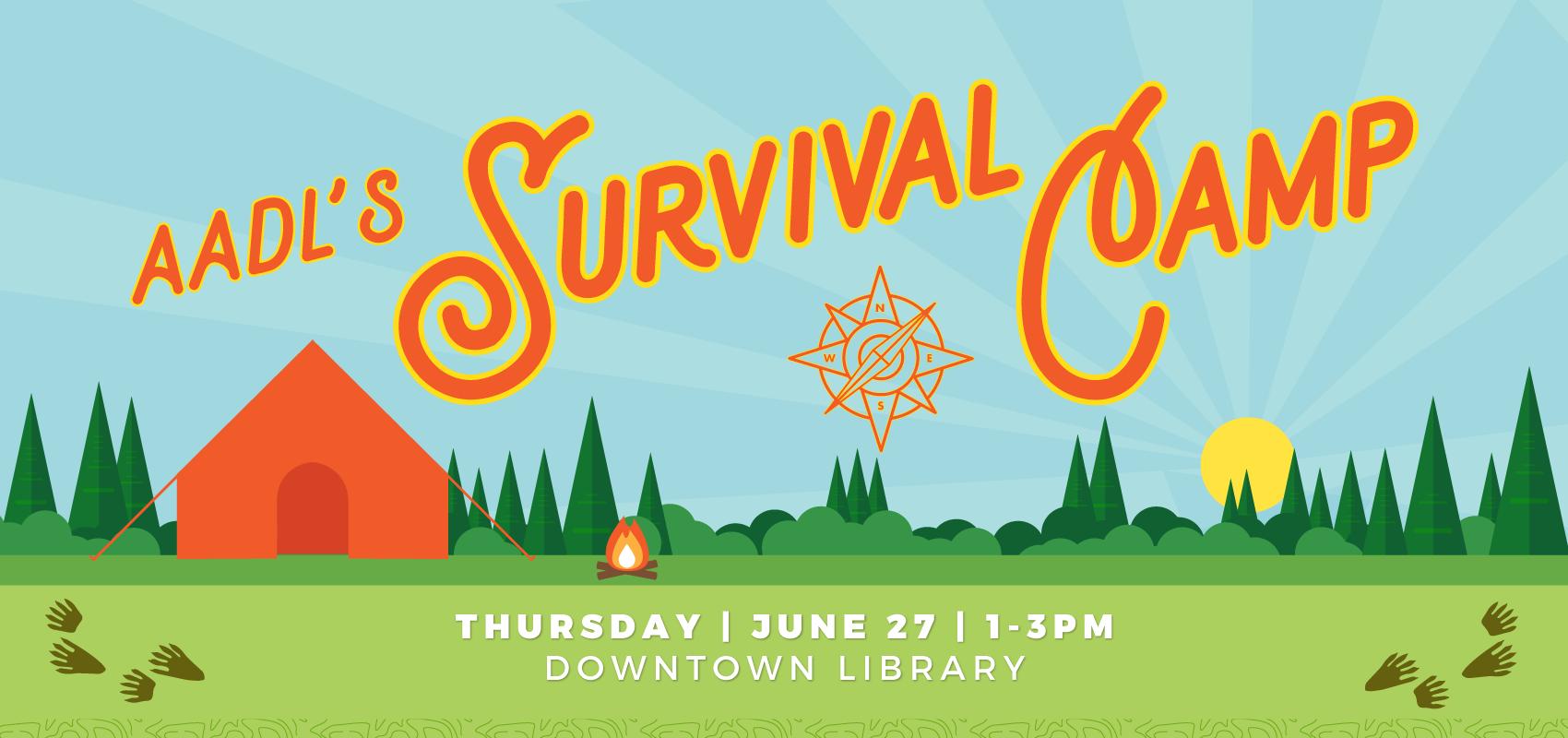 Survival Camp - Thursday June 27. .