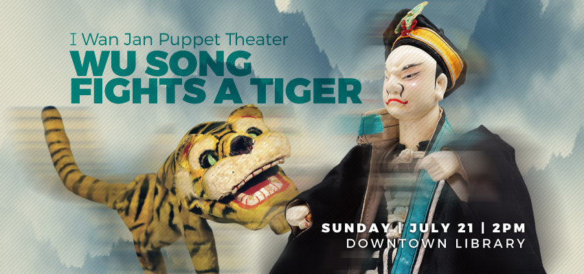 Wu Song Fights a Tiger - Sunday July 21. .