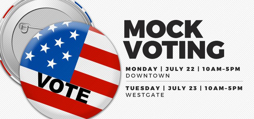 Mock Voting - Monday July 22. .
