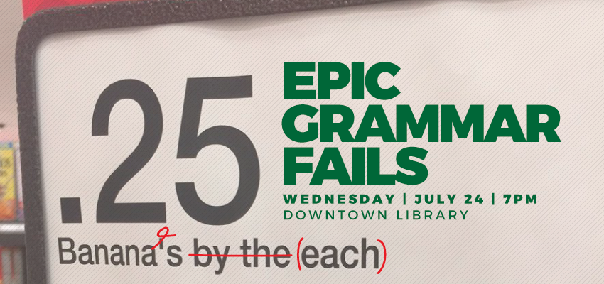 Epic Grammar Fails - Wednesday July 24. .