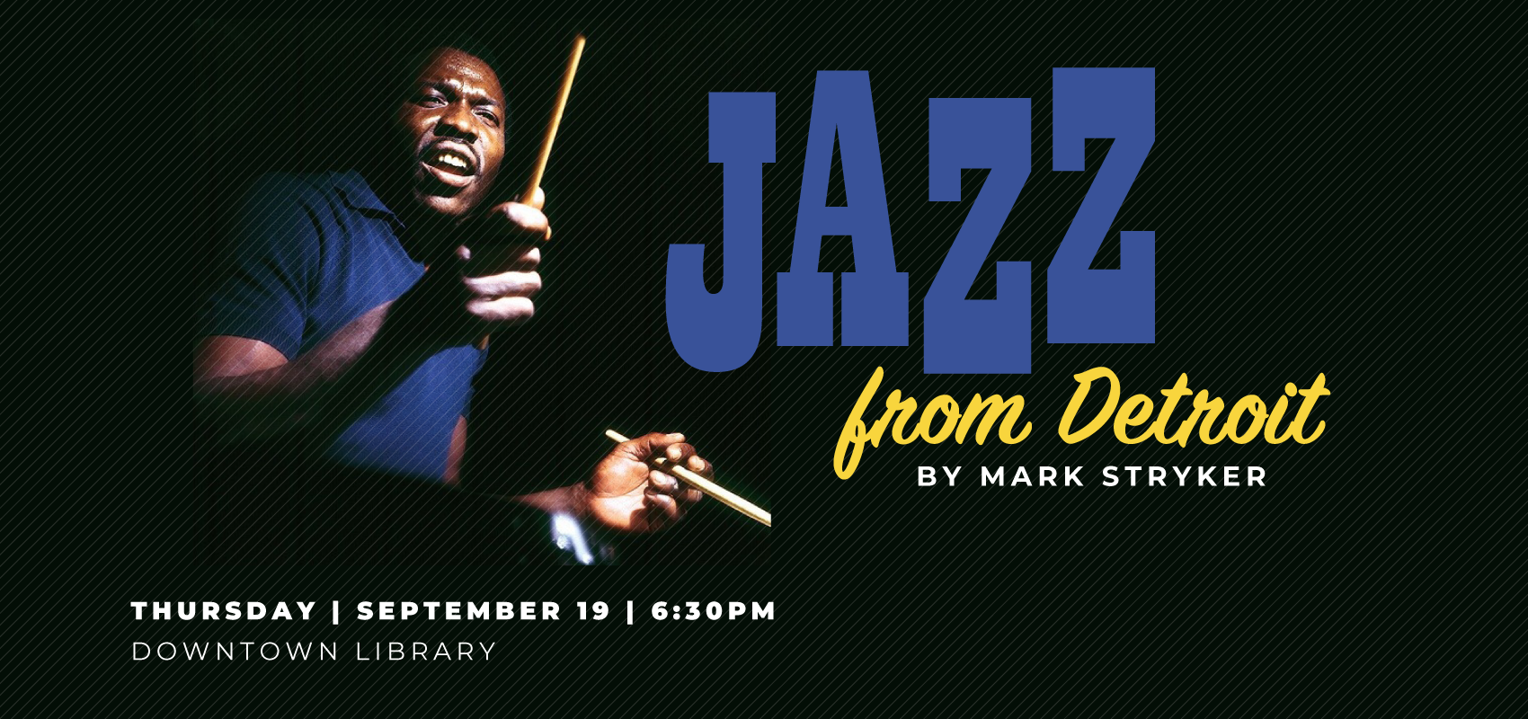 Author Event | Jazz From Detroit - September 19. .