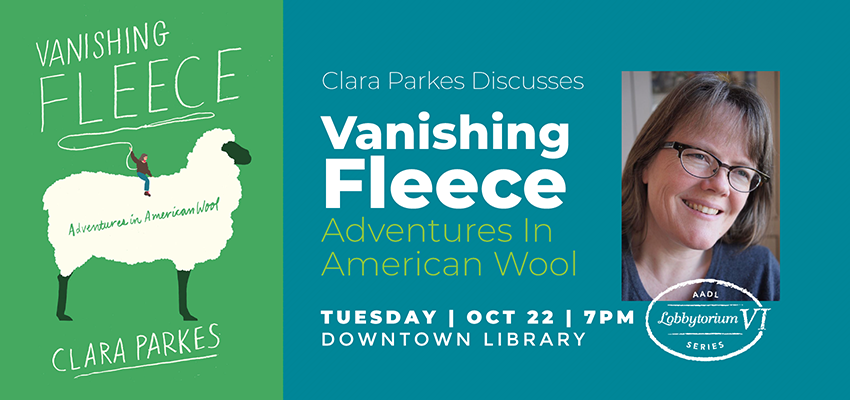 "Author Event | Clara Parkes Discusses ""Vanishing Fleece: Adventures In American Wool"". ."